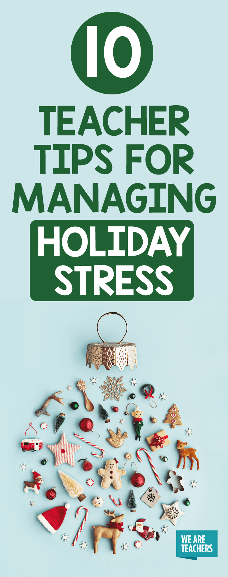 Holiday Stress Management - Tips for Teachers - WeAreTeachers