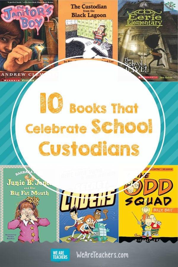 10 Books That Celebrate School Custodians