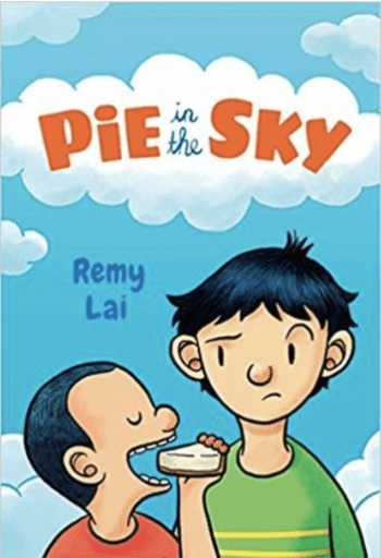 Book cover of Pie In the Sky-one of our fave great middle school graphic novels!