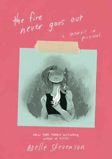 Book cover of The Fire Never Goes Out