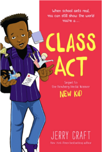 Book cover of Class Act--another of our top middle school graphic novels