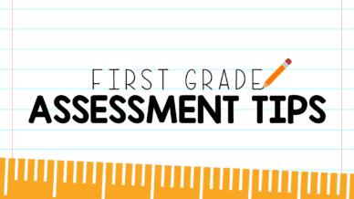 first grade assessment
