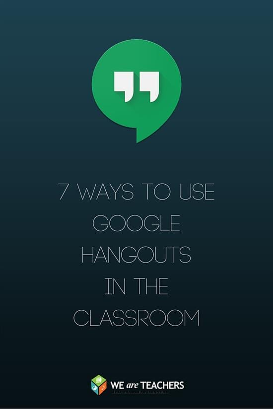 7 Tips for Using Google Hangouts in the classoom