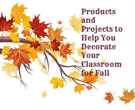 Decorate Your Classroom for Fall