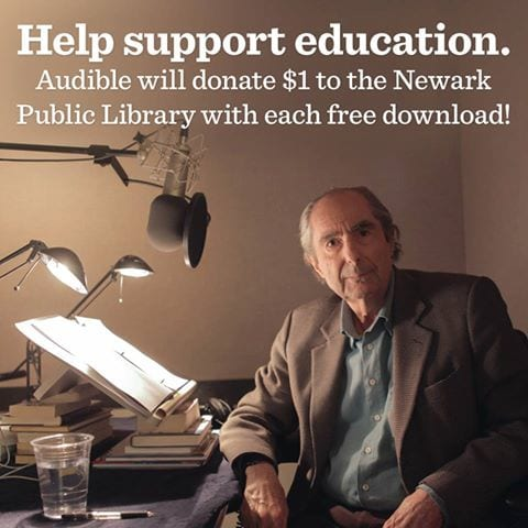 Download a free essay by Philip Roth and Audible will donate one dollar to Newark Public Library.