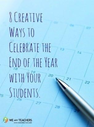 end of school year ideas