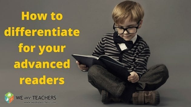 How to differentiate for your advanced readers