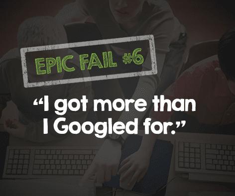 'I Got More Than I Googled For' - 15 Epic Teacher Fails