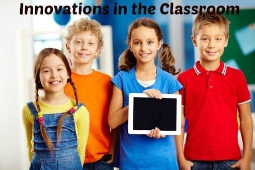 Innovations in the Classroom