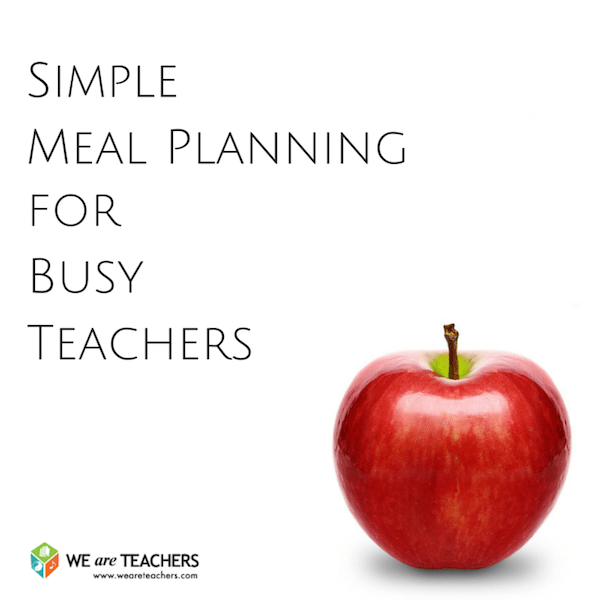 Simple Meal Planning for Busy Teachers