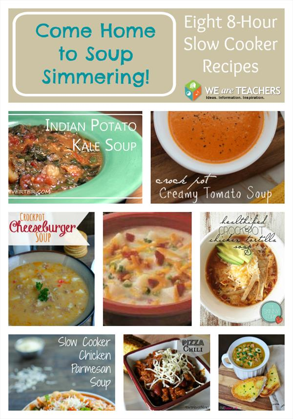 Eight 8-Hour Slow Cooker Soups - WeAreTeachers.com
