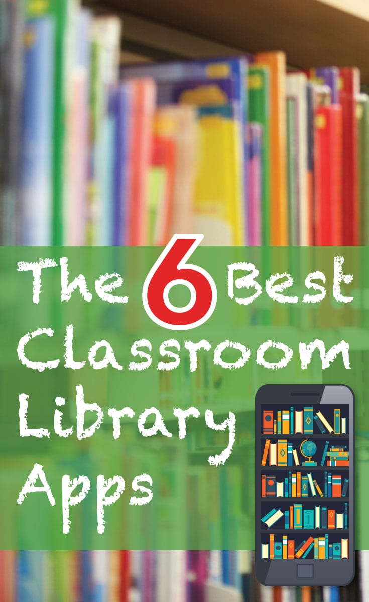 The 6 Best Classroom Library Apps