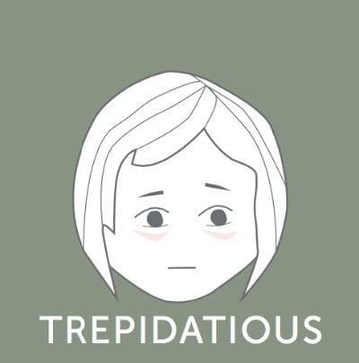 trepidatious