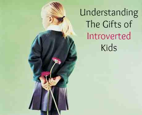 Understanding Introverted Kids