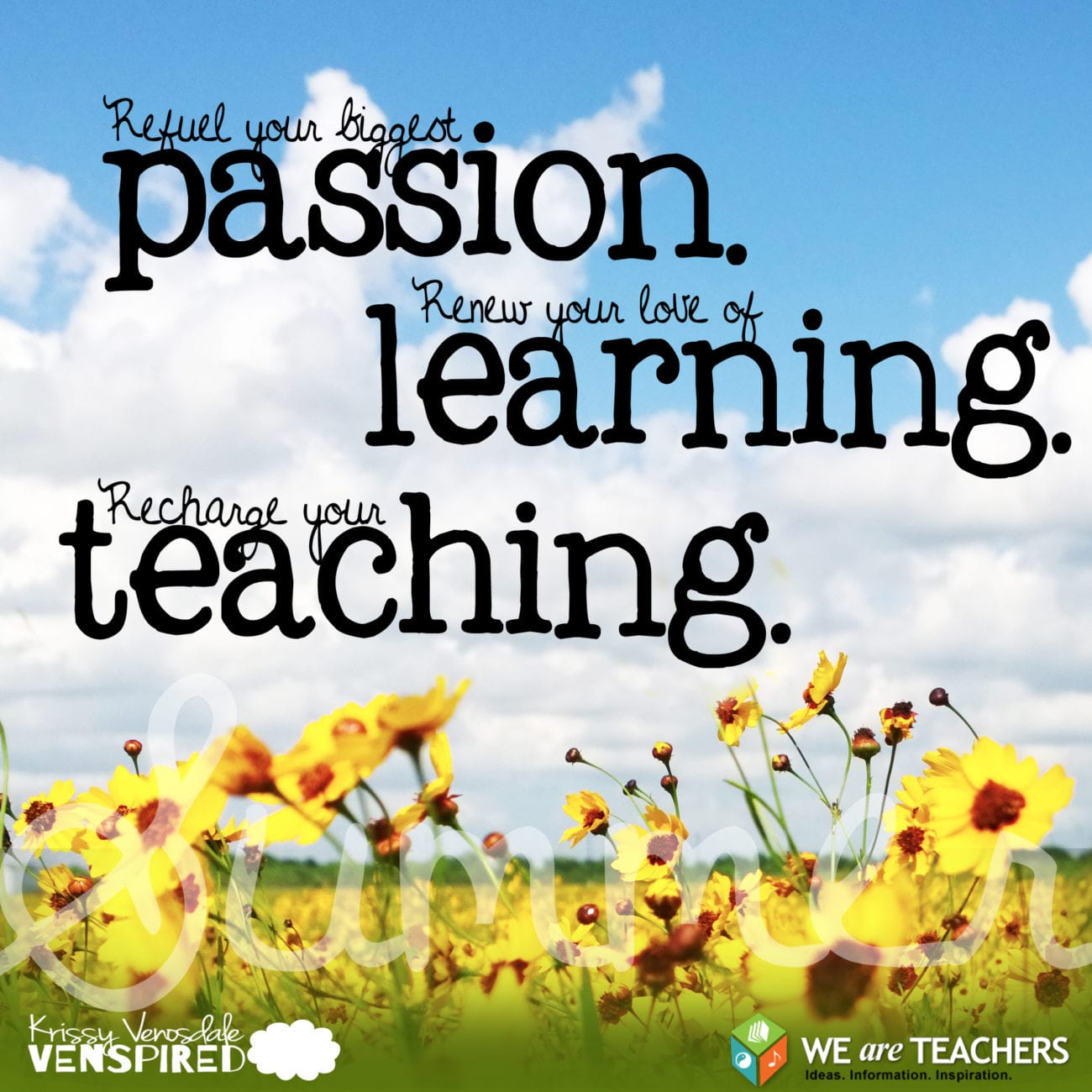 7 ways to recharge your passion for teaching this summer