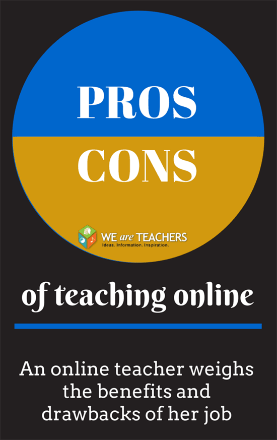 Pros and Cons of Online Teaching