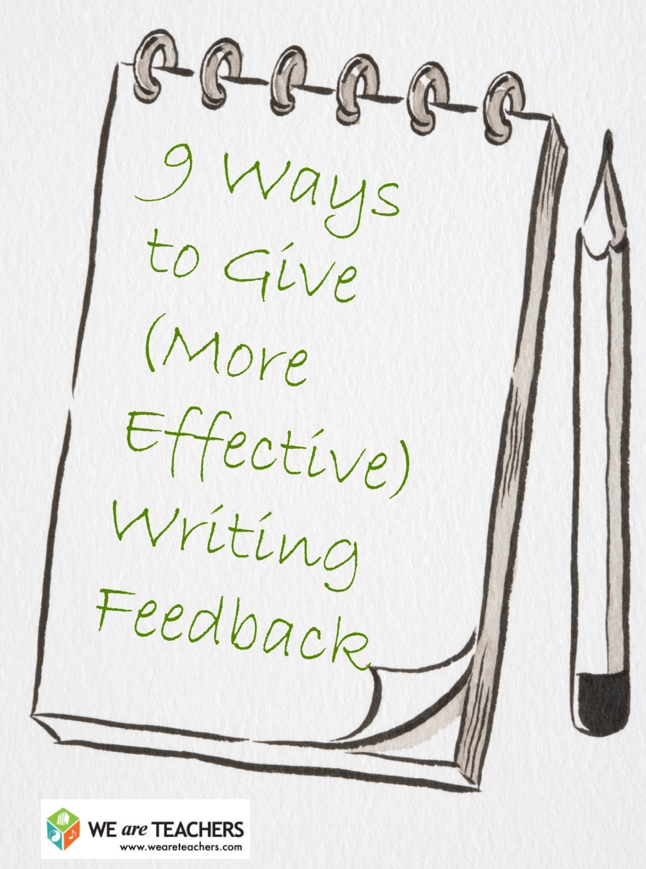 9 Ways to Give (More Effective) Writing Feedback