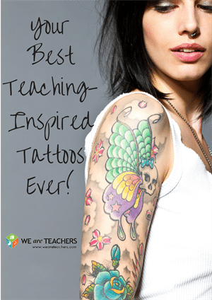 Your Best Teaching Tattoos