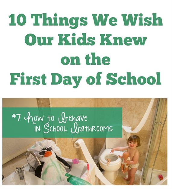 10 things we wish kids knew on the first day of school