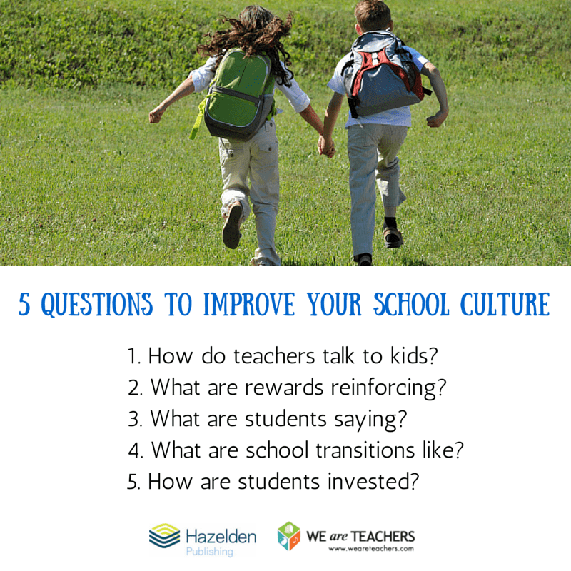 5 Questions at the Heart of School Culture