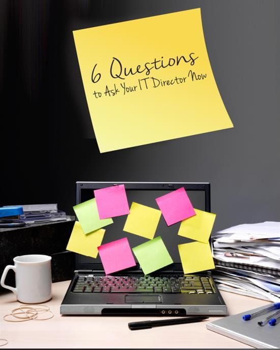 6 Questions Teachers Should Ask IT