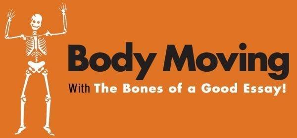 Bones of a Good Essay