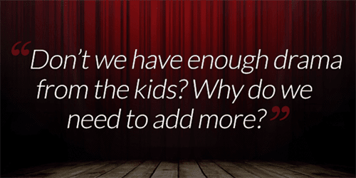 crazy things people say to drama teachers