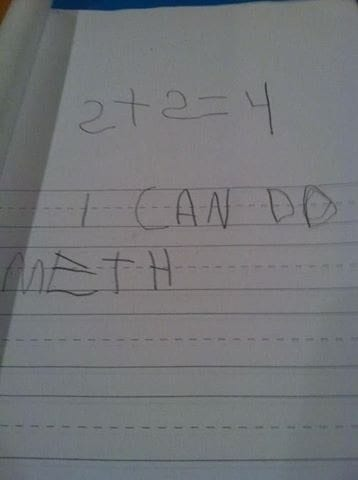 Child writes 'I can do meth' instead of 'math.'