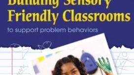 building sensory friendly classrooms book cover