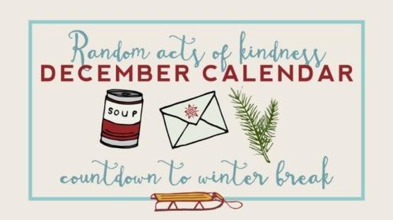 Random Acts of Kindness Calendar for the Classroom