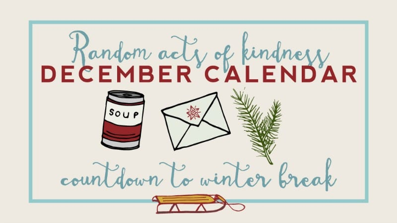 Random Acts of Kindness Calendar for the Classroom