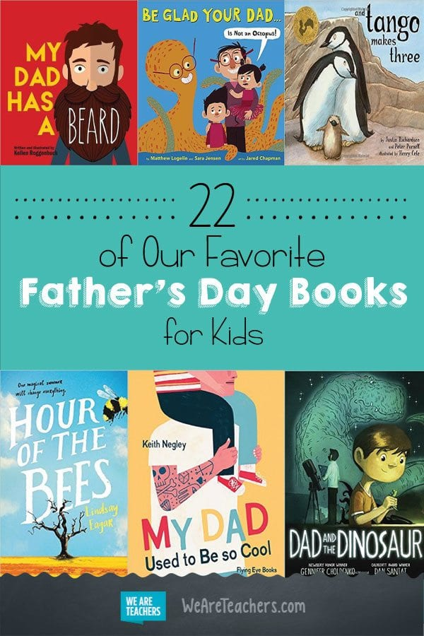 22 of Our Favorite Father's Day Books for Kids