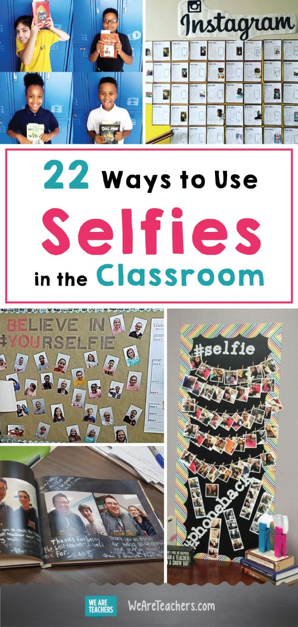 22 Ways to Use Selfies in the Classroom