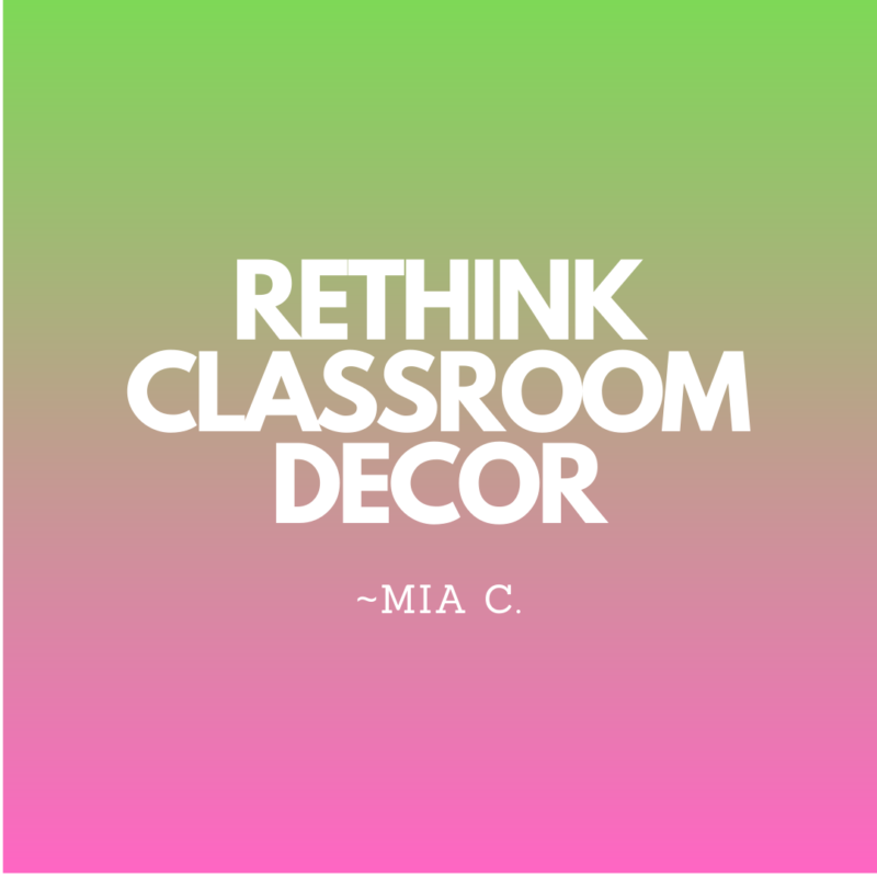 Rethink Classroom Decor