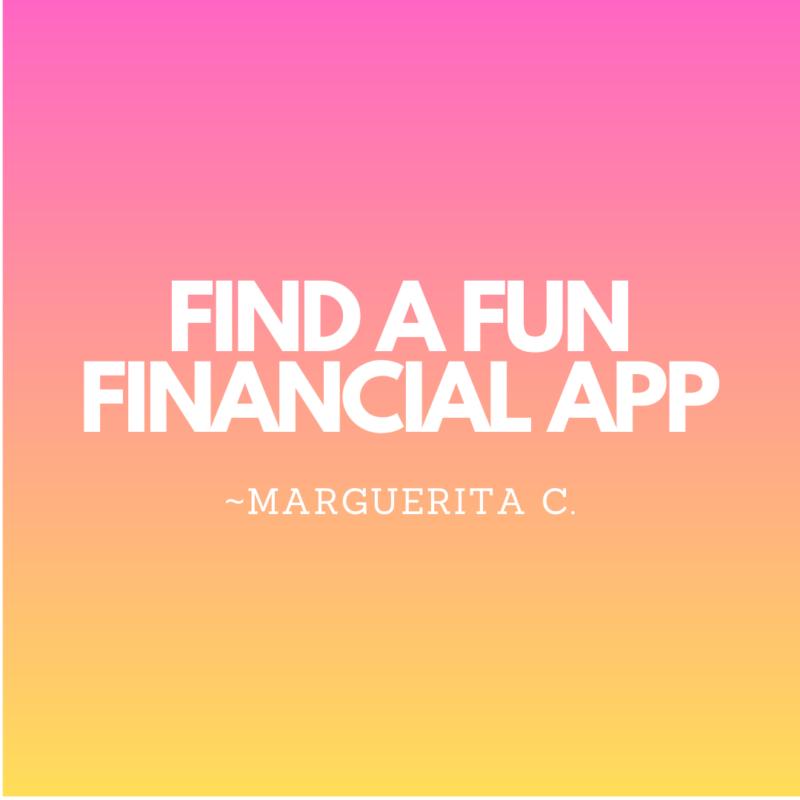 Find a fun financial app