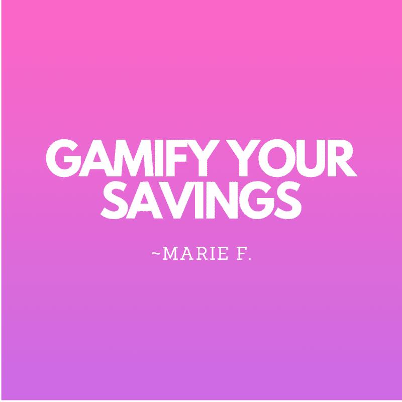 Saving money hacks gamify your savings