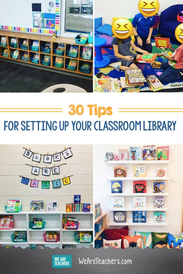 30 Tips for Setting up an Inspired, Organized Classroom Library