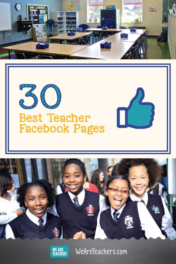 30 Teacher Facebook Pages You Should Follow Today