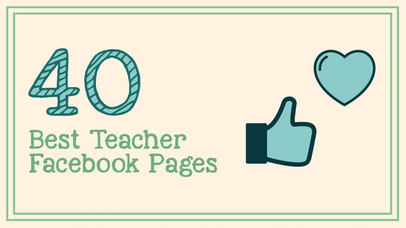 40 Teacher Facebook Pages You Should Follow Today - WeAreTeachers