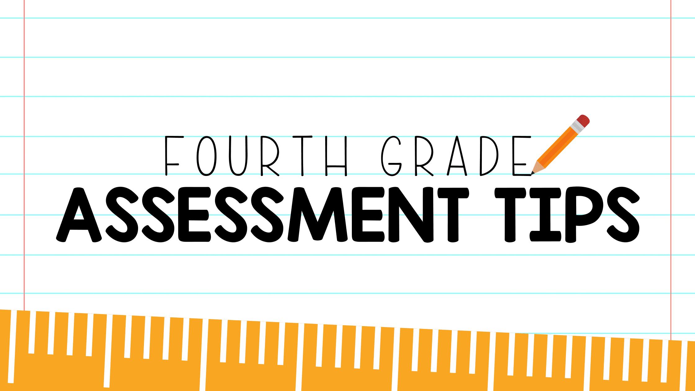 4th Grade Assessment Tips