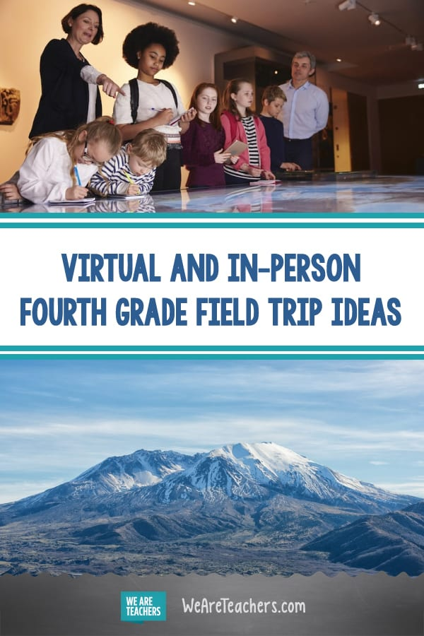 Field Trips for Fourth Graders (Virtual and In Person)
