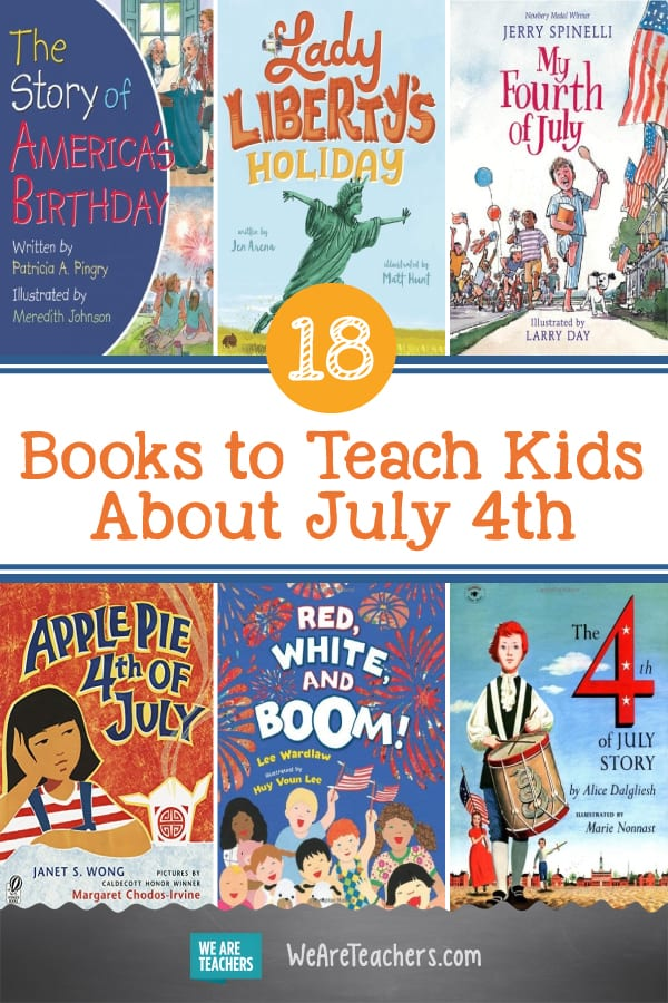 18 Books to Teach Kids About July 4th