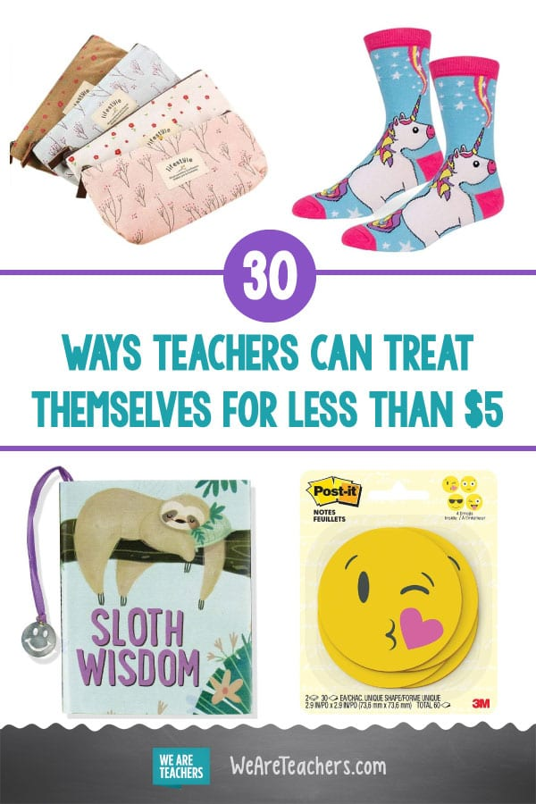 30 Ways Teachers Can Treat Themselves for Less Than $5