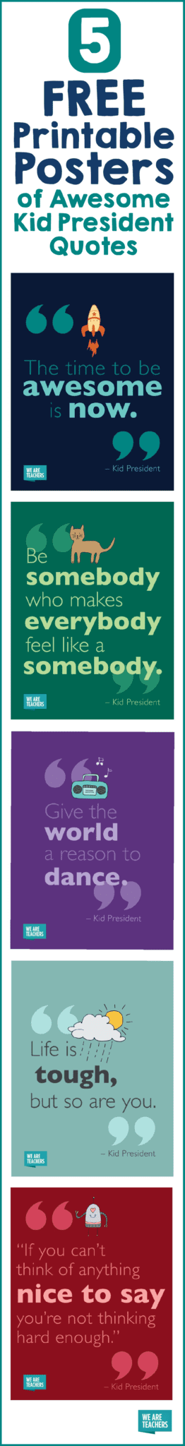 photo about Printable Quotes About Life identify Boy or girl President Offers: Free of charge Printable Posters - WeAreTeachers