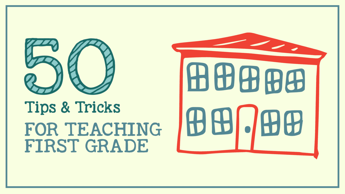 Teaching 1st Grade - 50 Tips, Tricks & Ideas - WeAreTeachers