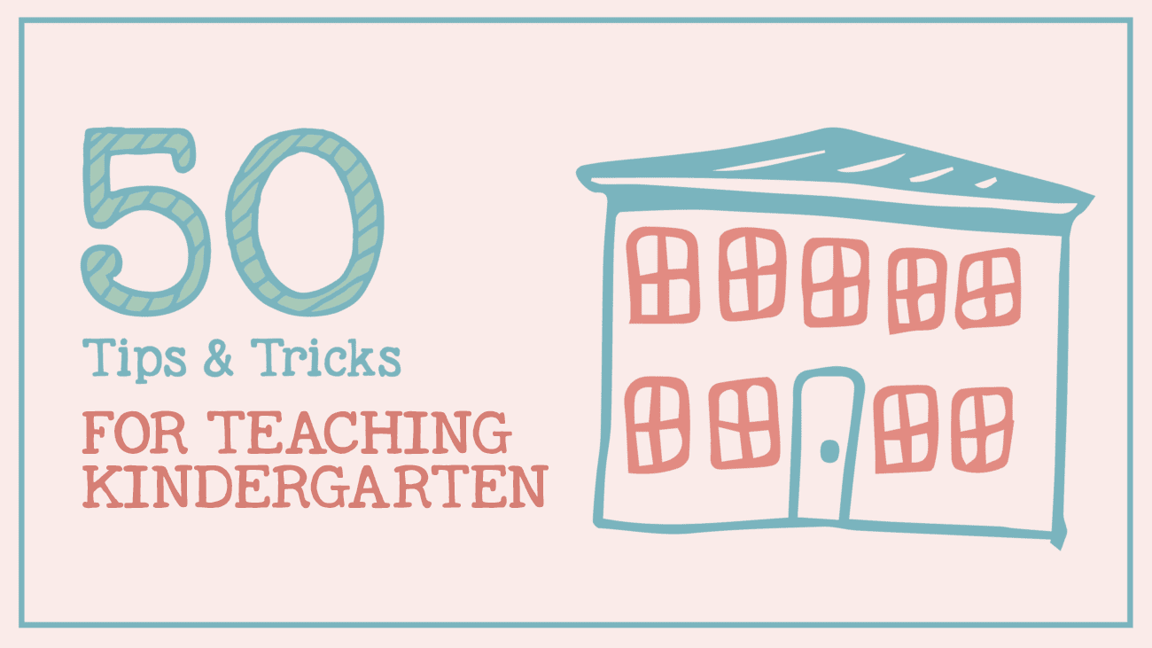 Teaching Kindergarten 50 Tips Tricks And Ideas Weareteachers