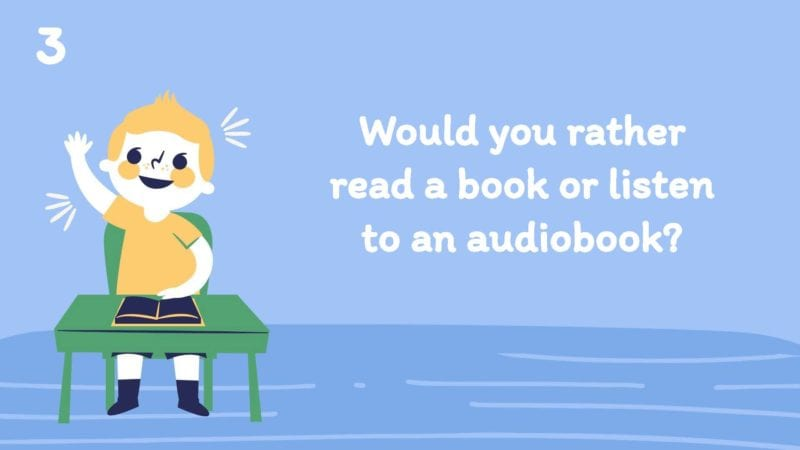 Would you rather read a book or listen to an audiobook?