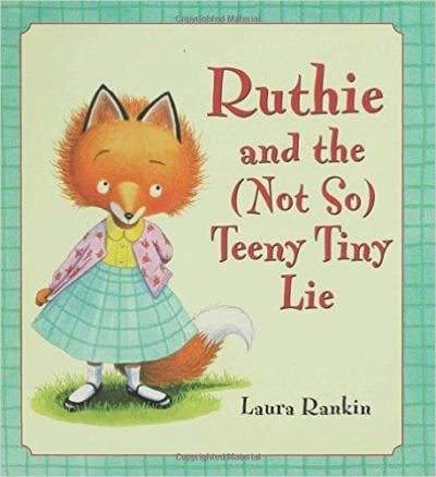 Book cover for Ruthie and the (Not So) Teeny Tiny Lie