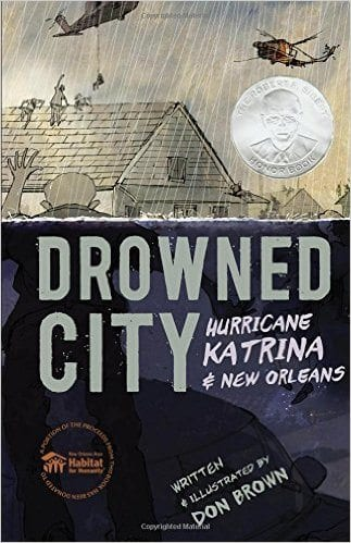 Book cover for Drowned City: Hurricane Katrina and New Orleans as an example of social justice books for kids