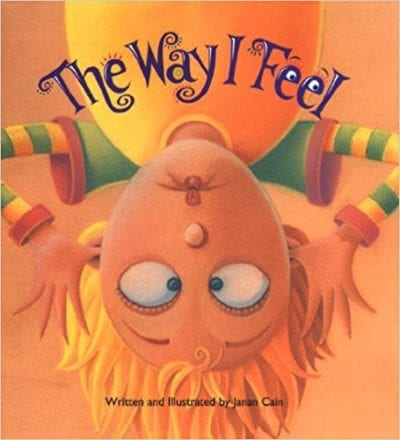 Book cover for The Way I Feel as an example of children's books that teach social skills